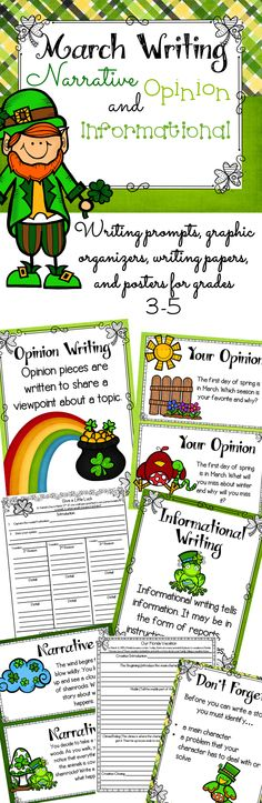 March Writing Packet. This packet contains fun writing prompts about holidays and celebrations for the month of March. 8 to 10 writing prompts are included for each of the following: opinion writing, narrative writing, and informational writing. (the 3 types of writing required by Common Core Standards) For each writing prompt there is a graphic organizer that can help your students learn how to plan and organize their writing.