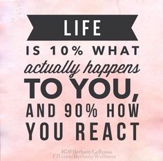 YOU control your reactions.   No one has the power to make you feel bad unless you let them.  #RealTalk #CanIgetanAmen