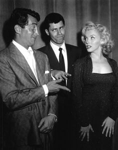 Dean Martin, Jerry Lewis and Marilyn Monroe.