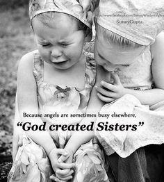 Could not imagine life without my sister....am so thankful for the ones I call sister...