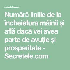 Numără liniile de la încheietura mâinii și află dacă vei avea parte de avuție și prosperitate - Secretele.com