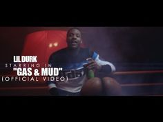 """Lil Durk - Gas & Mud 