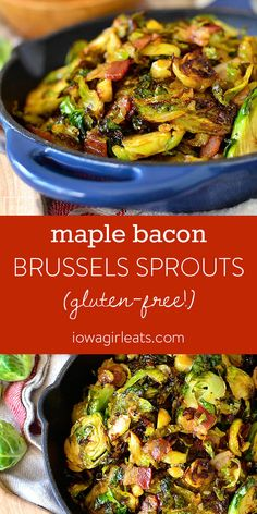 Maple Bacon Brussels Sprouts are an irresistable gluten-free side dish that's made in one skillet and flavored with pure maple syrup and bacon. Simple yet scrumptious. | iowagirleats.com #glutenfree
