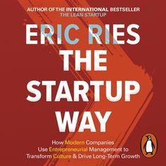 The Startup Way - Ljudbok - Eric Ries - Storytel