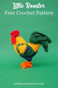 Amigurumi Rooster - Free Crochet Pattern - Stella's Yarn Universe - - This free crochet pattern for my amigurumi rooster is a great little project for improving beginners as well as seasoned crocheters! Crochet Amigurumi Free Patterns, Crochet Animal Patterns, Stuffed Animal Patterns, Free Crochet, Applique Patterns, Crochet Birds, Easter Crochet, Crochet Animals, Crochet Flowers