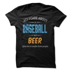 Awesome Baseball Lovers Tee Shirts Gift for you or your family member and your friend:  ALL I CARE ABOUT IS BASEBALL AND BEER Tee Shirts T-Shirts