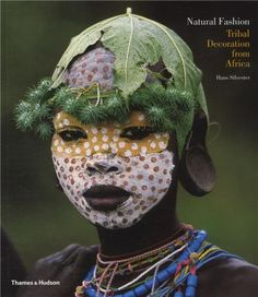 Natural Fashion: Tribal Decoration from Africa by Hans Silvester http://www.amazon.co.uk/dp/0500288054/ref=cm_sw_r_pi_dp_G5a.wb0K5HNGS