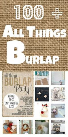100 + All things Burlap diy projects