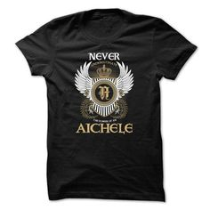 AICHELE Never Underestimate #name #tshirts #AICHELE #gift #ideas #Popular #Everything #Videos #Shop #Animals #pets #Architecture #Art #Cars #motorcycles #Celebrities #DIY #crafts #Design #Education #Entertainment #Food #drink #Gardening #Geek #Hair #beauty #Health #fitness #History #Holidays #events #Home decor #Humor #Illustrations #posters #Kids #parenting #Men #Outdoors #Photography #Products #Quotes #Science #nature #Sports #Tattoos #Technology #Travel #Weddings #Women