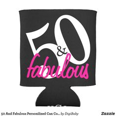 50 And Fabulous Personilized Can Coolers with custom monogram on the bottom perfect for your 50th birthday party #50yearsold #50th #birthday #zazzle #monogram @digibabydesign