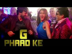 G Phad Ke song lyrics [HD]