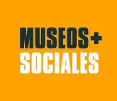 """""""Museos+Sociales"""", museos como espacios abiertos, interculturales, inclusivos, sostenibles, participativos y accesibles. http://nodocultura.com/2015/05/marcapaginas-mayo-2/"""