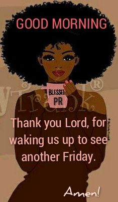 Strong Black Woman Quotes, Black Women Quotes, Cute Good Morning Quotes, Morning Inspirational Quotes, Prayer Quotes, Faith Quotes, Morning Greetings Quotes, Morning Messages, Morning Blessings