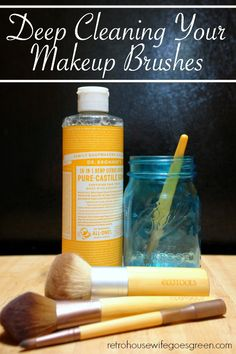 Deep Clean Your Makeup Brushes Naturally - Retro Housewife Goes Green