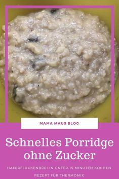 Schnelles Porridge aus dem Thermomix - Rezept - Mama Maus Blog