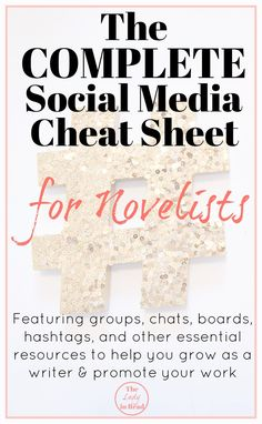 The Complete Social Media Cheat Sheet for Novelists from TheLadyinRead.com / writing, blogging, indie authors, book promos, social media, writing tips, self-publish