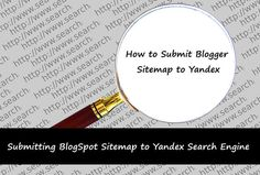 How To Submit BlogSpot Sitemap to Yandex Guide for Bloggers Yandex, Search Engine, Programming, How To Make Money, Wordpress, Tutorials, Teaching, Learning, Education