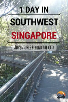 Looking beyond the usual stuff to explore in Singapore? Check out this 1 day itinerary of southwest Singapore, uncovering more nature, history and food. #singapore #southeastasia #city #nature