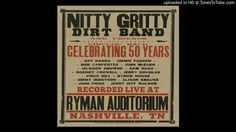Nitty Gritty Dirt Band - These Days (Live)