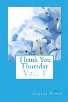 Thank You Thursday, Vol. 1, an ebook by Hillis Pugh at Smashwords
