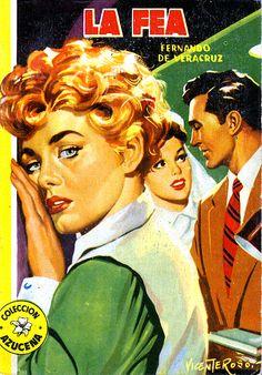 LA FEA (1956) Colección Eguidazu de Literatura Popular. Fundación Germán Sánchez Ruipérez