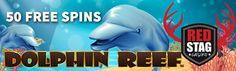 RED STAG NO DEPOSIT BONUS - 50 FREE SPINS ON 'DOLPHIN REEF'  50 Free Spins at Red Stag - Enjoy 50 Free Spins this week at Red Stag on Dolphin Reef!