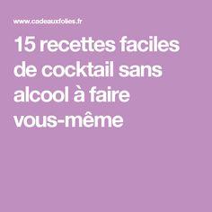15 recettes faciles de cocktail sans alcool à faire vous-même