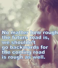 No matter how rough