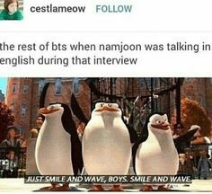 xd Accurate tho, at all the interviews after the billboard thingy, were exactly like this