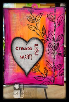 """""""Create, Inspire, HeART"""" by Tracy Weinzapfel"""