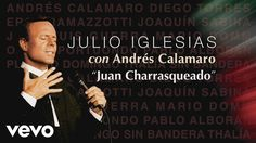 Julio Iglesias, Andrés Calamaro - Juan Charrasqueado  (Audio)