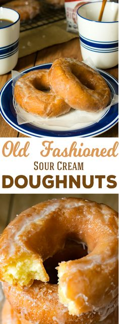 Old-Fashioned Sour Cream Doughnuts Classic Sour Cream Doughnut Recipe - Soft and cakey on the inside with a flakey sweet glaze on the outside, these old fashioned doughnuts are just like the doughnut shop! Oreo Dessert, Baked Donuts, Doughnuts, Mini Desserts, Churros, Breakfast Recipes, Dessert Recipes, Doughnut Shop, Cupcakes