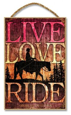 "Live, Love, Ride (Horse) 7"""" x 10.5"""" Sign"