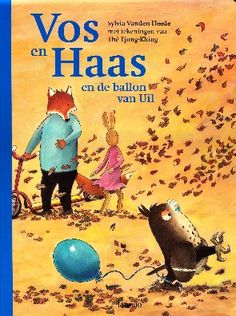 Vos en Haas en de ballon van Uil - Sylvia Vanden Heede