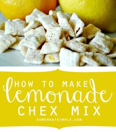 Fun spin on the typical chex mix treat. How to make lemonade chex mix! Appetizer Recipes, Snack Recipes, Dessert Recipes, Cooking Recipes, Appetizers, Desserts Jar, Plated Desserts, Yummy Snacks, Yummy Food
