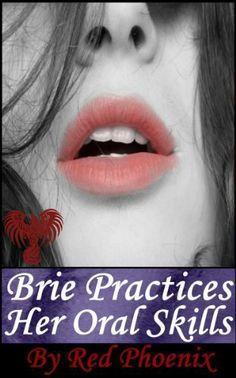Brie Practices Her Oral Skills (Brie, #5) by Red Phoenix, http://www.amazon.com/dp/B008DQKJJ0/ref=cm_sw_r_pi_dp_Dx8Lqb063V7EZ
