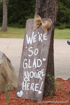 We're So Glad You're Here Wedding Sign / http://www.himisspuff.com/rustic-country-burlap-wedding-ideas/11/ #RusticCountryWeddings