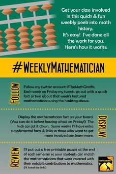 Your math class can follow the #WeeklyMathematician  - The puzzle at the end of the semester would be perfect for a sub day or for the day before or after exams or a long break.