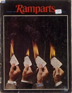 Ramparts Magazine (art department burning their Vietnam draft cards)