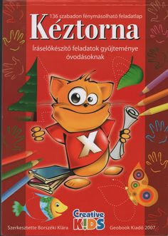 Kéztorna - Mónika Kampf - Webové albumy programu Picasa Preschool Worksheets, Kindergarten Activities, Activities For Kids, Activity Sheets, Help Teaching, Toddler Preschool, Summer Crafts, Special Education, Kids And Parenting
