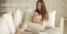 Customised and Credible Offer on Loans for Unemployed People | Financial Services | Scoop.it