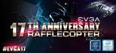 EVGA ANNIVERSARY RAFFLECOPTER EVENT 2016 Follow EVGA on Facebook Buy Intel Based EVGA Motherboards Space. The final frontier of prizes. Your mission : Participate in EVGA's out of this world Rafflecopter event for a chance to win!
