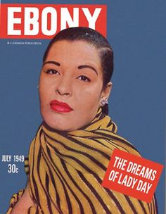Lady Day - AKA - Billie Holiday