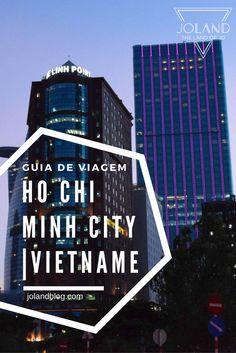 Um Guia de Viagem sobre Ho Chi Minh City, no Vietname, repleto de dicas úteis para que possas planear da melhor forma a tua visita a esta cidade surpreendente!