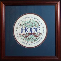 Framed Original art work Hope Roundel by Holly Monroe Calligraphy