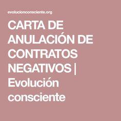 CARTA DE ANULACIÓN DE CONTRATOS NEGATIVOS | Evolución consciente