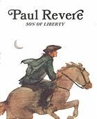 Paul Revere, son of liberty, by Keith Brandt, 48 pgs., in PRL