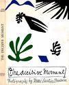 The Decisive Moment, by Henri Cartier-Bresson   (Simon & Schuster, 1952)