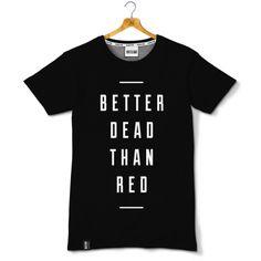 Better Dead Than Red v.2