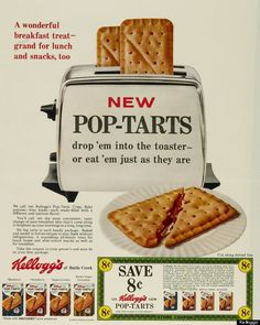 """If you look at the old ads and design of the Pop-Tart, it appears that you used to """"cut along the dotted lines"""" and pulled them apart. The filling oozed out of the middle where you split it, but now you just have one solid pastry to heat up and then chow down."""